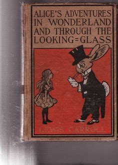 s adventures in and through the looking glass and what found there books 1000 images about on in