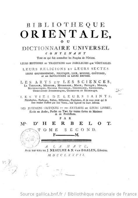 Bibliothèque orientale, ou Dictionnaire universel