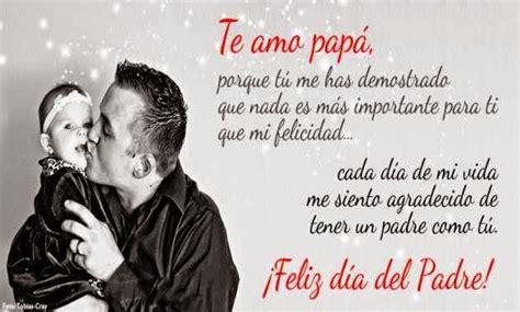 imagenes de amor para mi pspa im 225 genes con frases de feliz dia del padre con bonitos