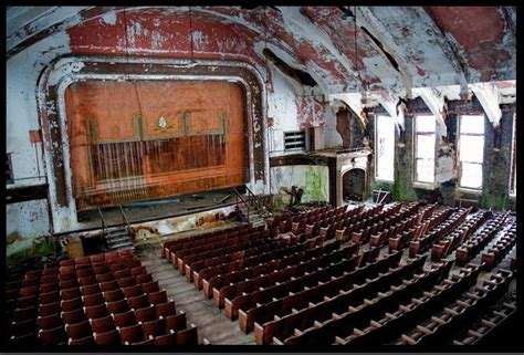 A Place In Theaters The Scariest Looking Abandoned Theaters