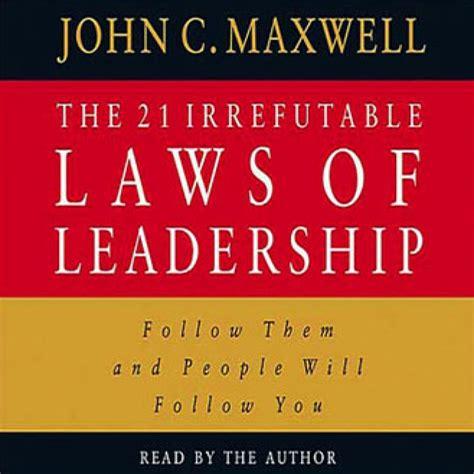 21 irrefutable laws of leadership 4 week mastermind f3