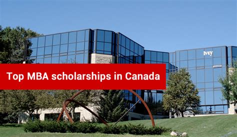 Best Mba In Canada by Mba Scholarships For Foreign Students In Canada