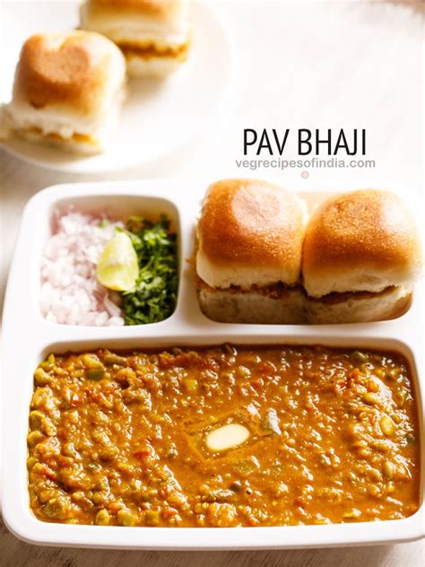 indian pav recipe pav bhaji recipe delicious mumbai style pav bhaji