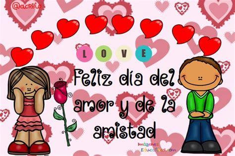 imagenes del amor y la amistad infantiles tarjetas para el d 237 a del amor y de la amistad 12
