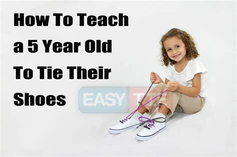 how to teach a kid to tie their shoes how to teach to tie their shoes 28 images how to teach