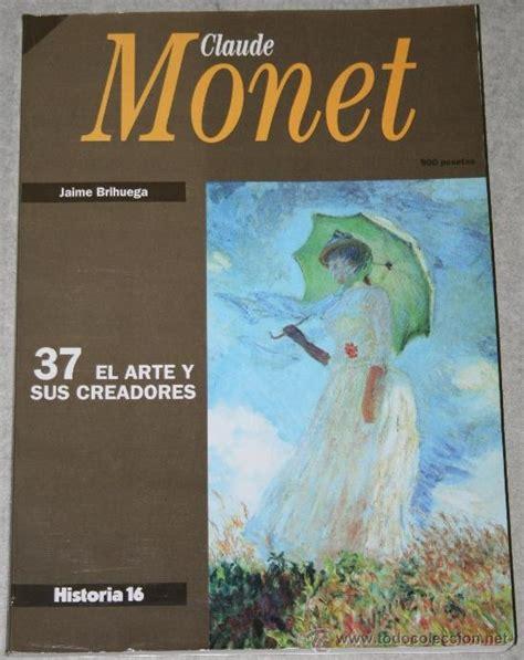 libro monet libro claude monet n 250 mero 37 el arte y sus crea comprar libros de pintura en todocoleccion