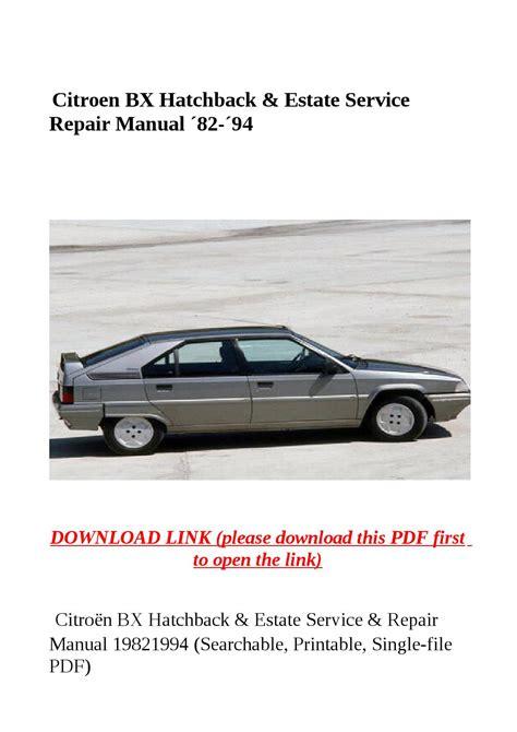 Citroen Bx Hatchback Amp Estate Service Repair Manual 180 82