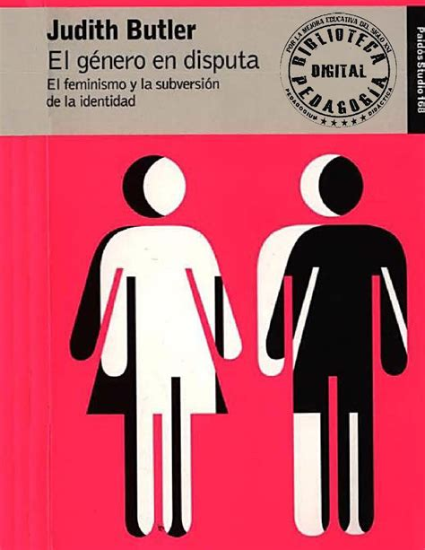 libro el genero en disputa el g 233 nero en disputa el femenismo y la subversi 243 n de la identidad by pedagogium did 225 ctica issuu