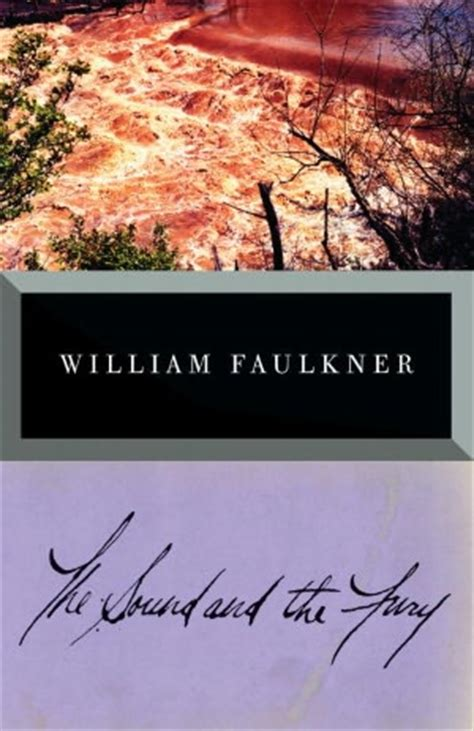 William Faulkner Yhe Sound And The Fury swagbucks book club the sound and the fury review