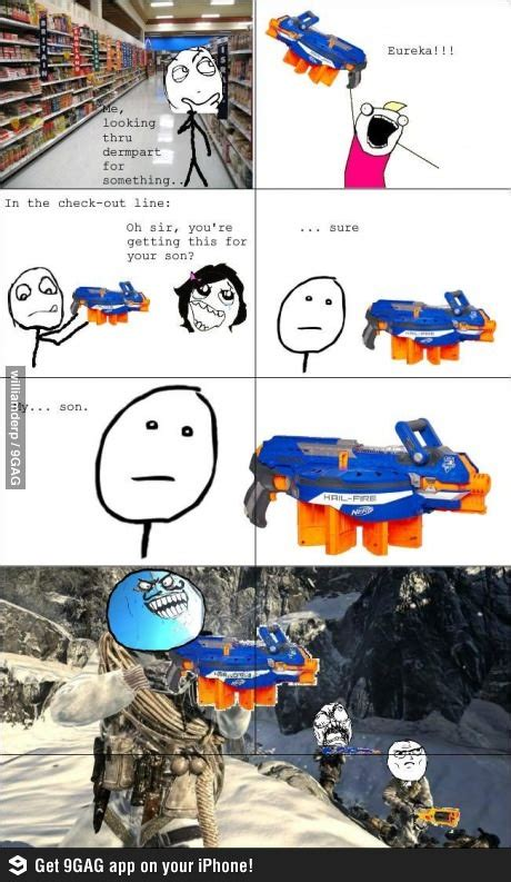 Nerf Gun Meme - 12 best images about nerf or nothing on pinterest my