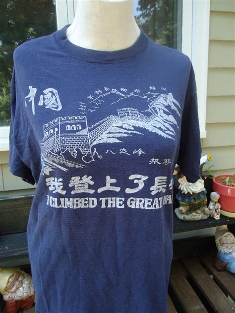 World Chion T Shirt vintage i climbed the great wall of china t shirt