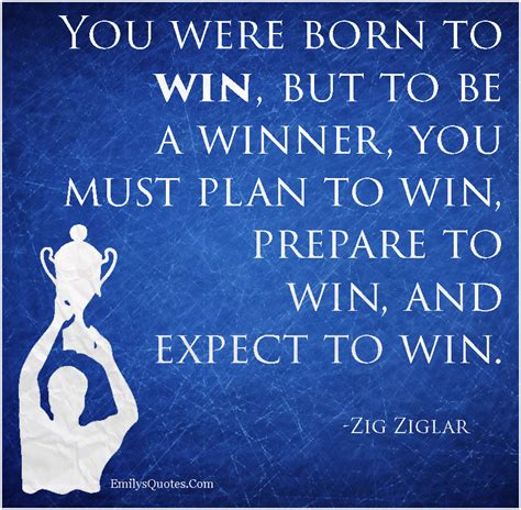 Born To Win born to win quotes like success