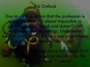 Outlook For Welders by Underwater Welding By Brandonbabb