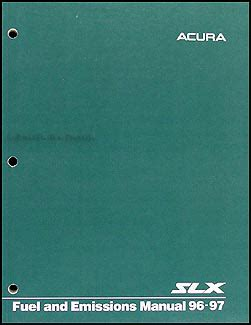vehicle repair manual 1997 acura slx auto manual 1996 1997 acura slx fuel and emissions manual original