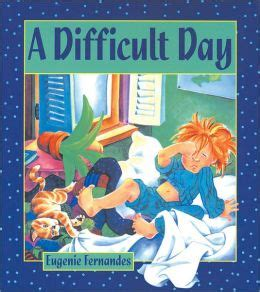 difficult books a difficult day by eugenie fernandes 9780921103806