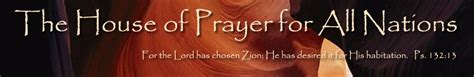 all nations house of prayer 2012 audio archives the house of prayer for all nations inc