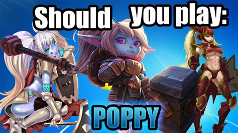 what should i play should you play poppy
