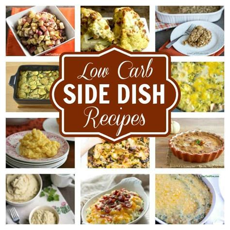 low carb dish low carb side dishes for any meal low carb yum