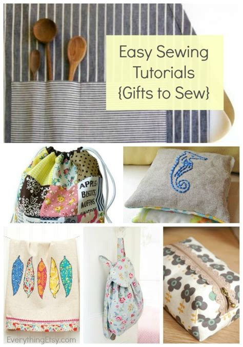 Handmade Sewing Gifts - 21 easy sewing tutorials gifts to sew everythingetsy