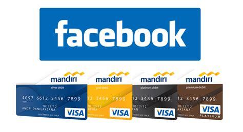 cara membuka rekening mandiri platinum bayar facebook ads dengan debit mandiri buat toko online