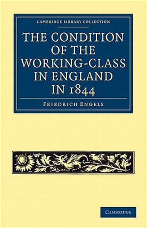 condition of working class in england the condition of the working class in england in 1844