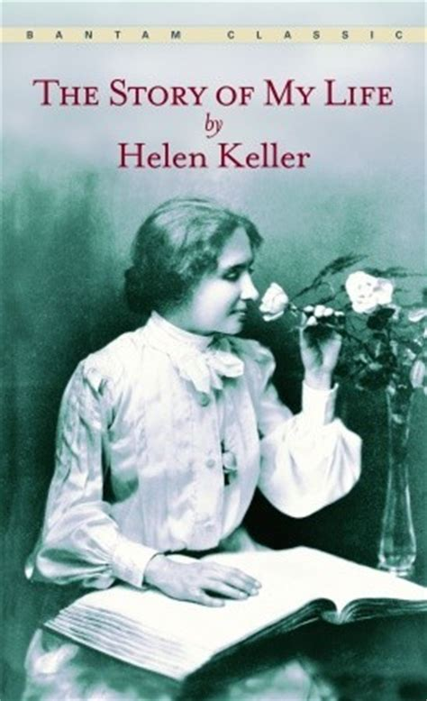The Story Of My By Helen Keller Reviews Discussion