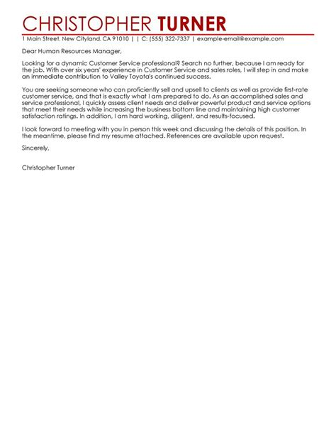 Cover Letter Exle For Customer Service by Best Customer Service Cover Letter Exles Livecareer
