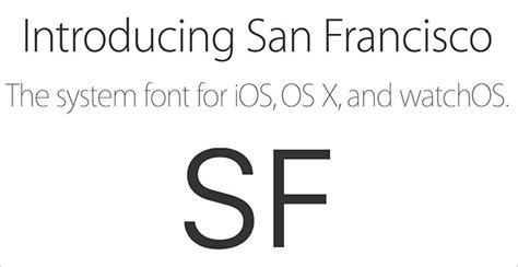apple font apple releases san francisco system fonts for ios os x