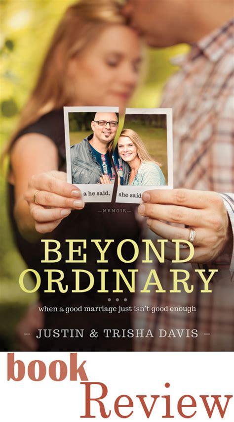 it s beyond me books beyond ordinary by justin trisha davis book review