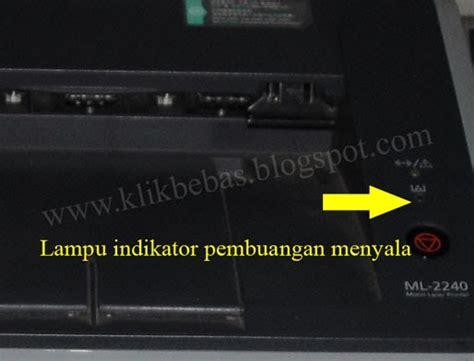 Tinta Printer Samsung Ml 2240 cara mereset printer samsung ml 2240 menggunakan