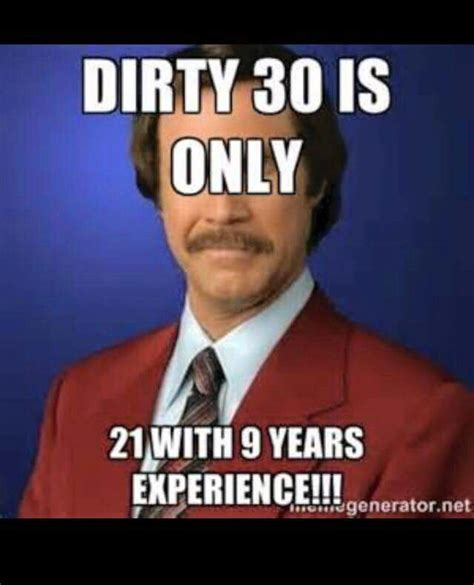 30 Birthday Meme - dirty 30 happy birthday meme pinterest