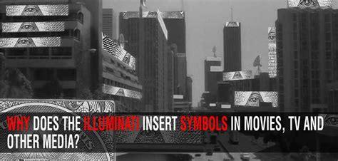 illuminati tv why does the illuminati insert symbols in tv and