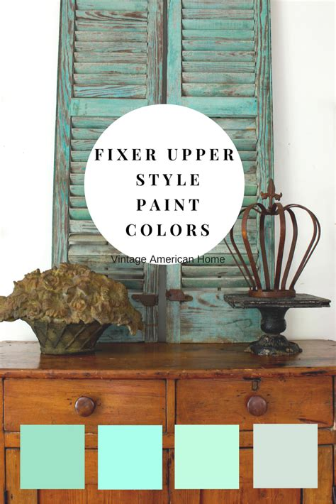 vintage american home furniture shop decorating blog fixer upper farmhouse look paint colors decorate like