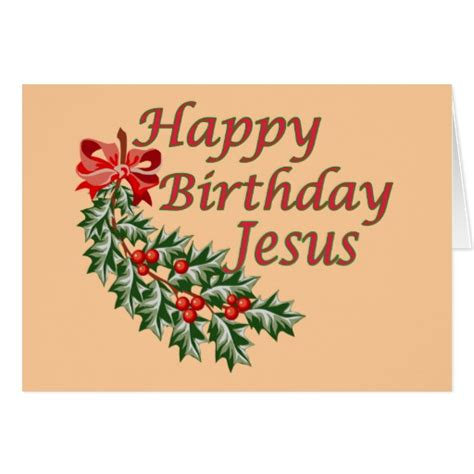 printable happy birthday jesus cards happy birthday jesus greeting card zazzle
