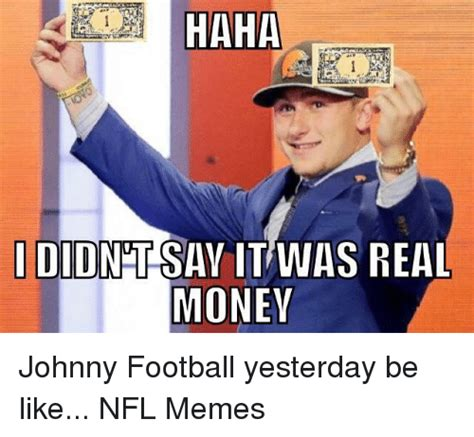 Johnny Football Memes - 25 best memes about nfl and money nfl and money memes