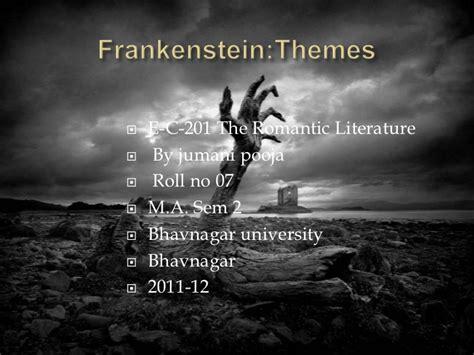 themes of romanticism in frankenstein frankenstein