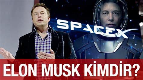 Elon Musk Kimdir | elon musk kimdir neden d 252 nyanın en g 252 231 l 252 isimleri