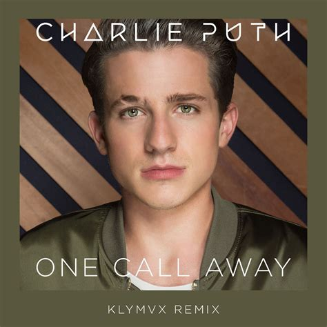 charlie puth itunes one call away klymvx remix single by charlie puth on