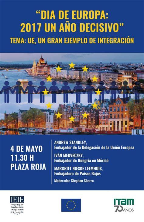 Calendario Escolar Posgrados Itam D 237 A De Europa 2017 Un A 241 O Decisivo Itam