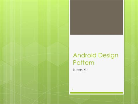 design pattern for android android design pattern