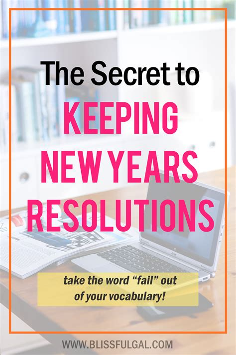 keeping new year s resolutions the secret to keeping new year s resolutions blissful gal