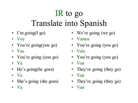 ir   ir   irregular verb  conjugation   follow  regular