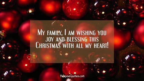family   wishing  joy  blessing  christmas    heart hoopoequotes
