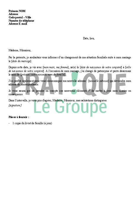 Modeles De Lettre Changement De Nom Lettre 224 La Caf Information Sur Mon Changement De Situation Mariage Pratique Fr