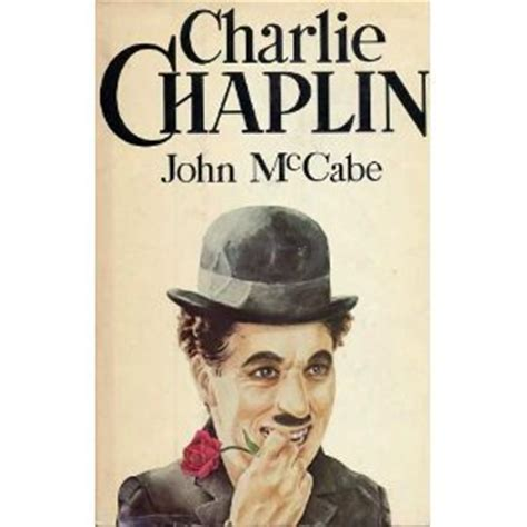 biography of charlie chaplin book charlie chaplin by john mccabe reviews discussion