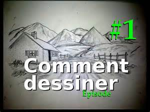 Comment Dessiner Episode 1 Mat 233 Riel Paysages