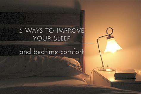 ways to sleep comfortably 5 ways to improve your sleep bedtime comfort aaublog