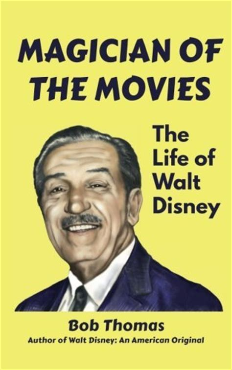 walt biography movie magician of the movies the life of walt disney free