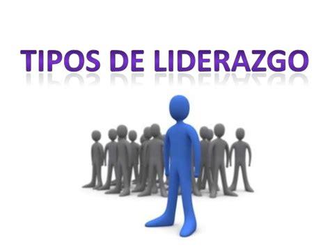 imagenes motivadoras de liderazgo tipos de liderazgo