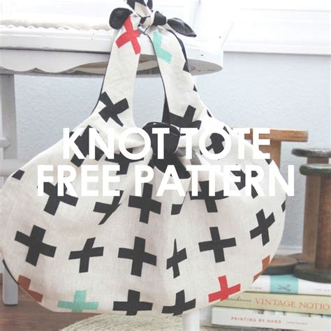 knot tote bag pattern knot tote upcraft club